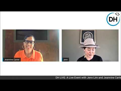DH LIVE EVENT: JENN LIM AND JEANNINE CARTER TALK DEIB
