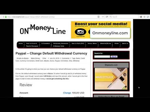 Paypal - Change Default Withdrawal Currency - Onmoneyline.com