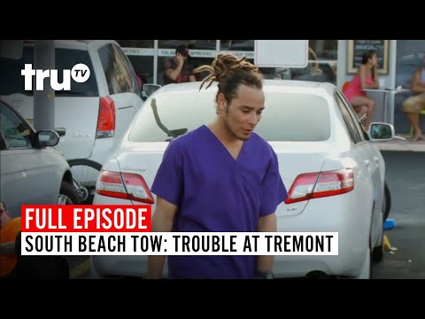 South Beach Tow | Season 2: Trouble at Tremont | Watch the Full Episode | truTV