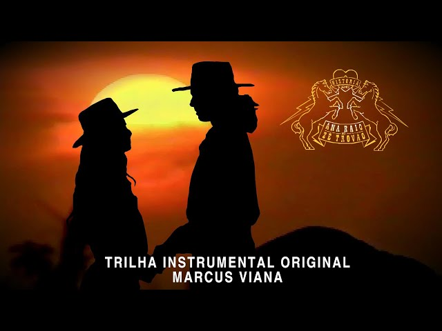 Trilha Instrumental Original - Marcus Viana (Tema dos Cavalos)