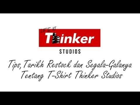 Life At Thinker: Tips, Tarikh Restock dan Segala-Galanya Tentang T-Shirt Thinker Studios