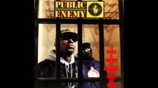 Public Eneny -It Takes A Nation Of Millions To Hold Us Back - Show 'Em Whatcha Got