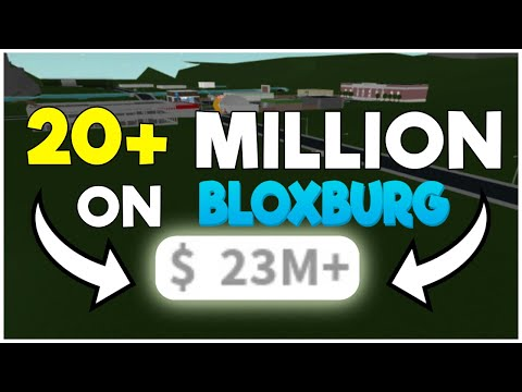 How I got over 20 Million dollars on Bloxburg!