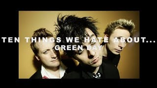 GBHBL Presents: Ten Things We Hate About... Green Day