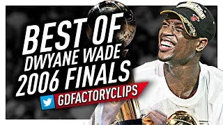 Best of Dwyane Wade EPIC Offense Highlights vs Dallas Mavericks from 2006 Finals!