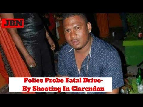 Police Pr0be F@t@l Dr!ve-By Sh00ting In Clarendon/JBN