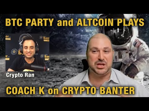 btc-party-and-altcoin-plays---coach-k-on-crypto-banter