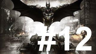 #12 Batman Arkham Knight Story PS4 Live