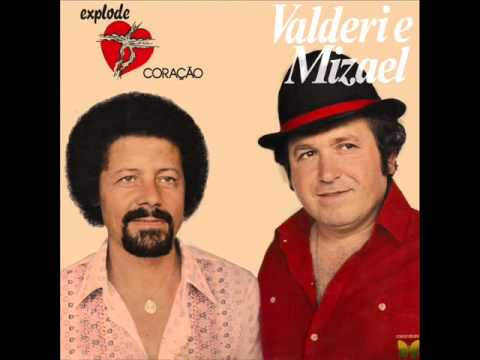 Valderi & Mizael - Explode Coração