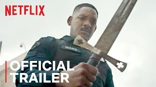Bright   Official Trailer [HD]   Netflix by : Netflix