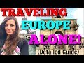 How to Travel Alone Through Europe Book Hostels, Eurail Train, Plane Tickets Budget
