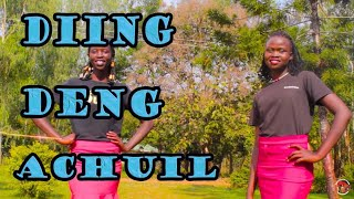 DIING DENG-ACHUIL LASTEST SONG DEDICATED TO AGANY AGUTO.