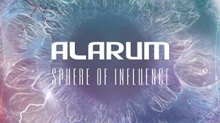 Alarum - Sphere Of Influence (Official Lyric Video)