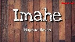 Imahe - Magnus Haven (LYRIC VIDEO)