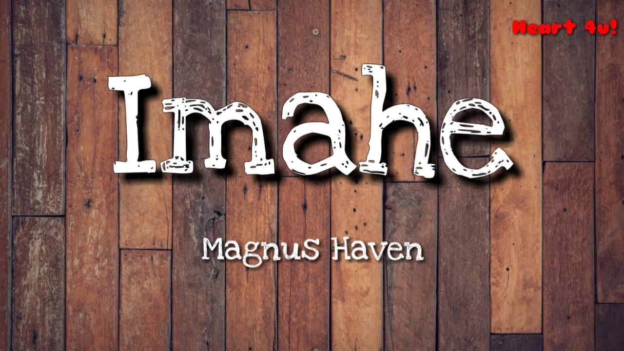Download Imahe - Magnus Haven (LYRIC VIDEO)
