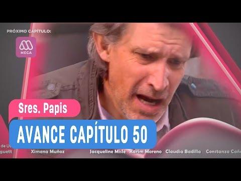 Sres Papis - Avance Capítulo 50