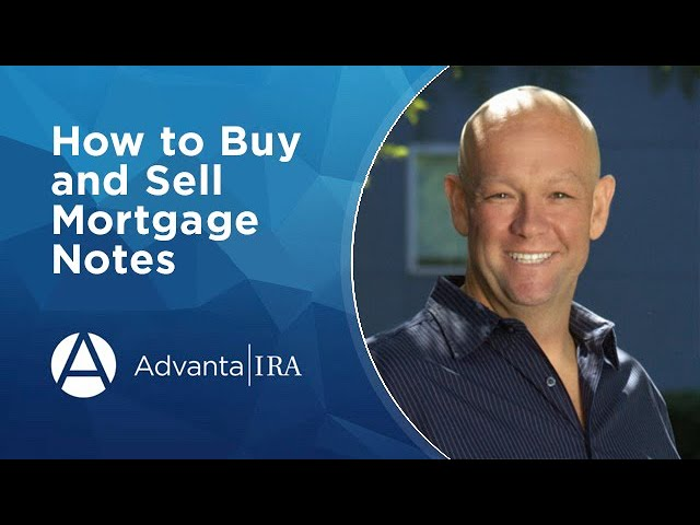 How to Buy and Sell Mortgage Notes
