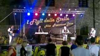I FIGLI DELLE STELLE   Rocca Priora 17 Agosto 2012  Storie di tutti i giorni - Se Bruciasse la citt