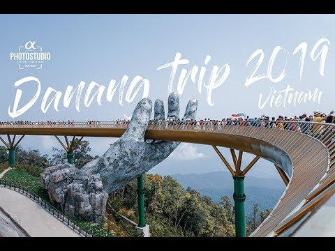 Danang, Vietnam Trip 2019 | 4K Sony a6300