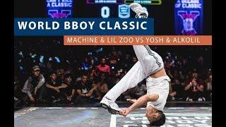 Yosh & Alkolil vs Machine & Lil Zoo   Semi Final   WORLD BBOY CLASSIC 2018