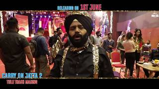Making of Carry On Jatta 2  | Title Track |  Gippy Grewal, Sonam Bajwa | Rel. on 1st June