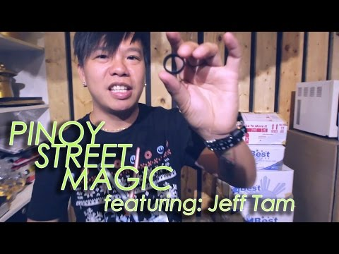 Pinoy Street Magic featuring Jeffrey Tam