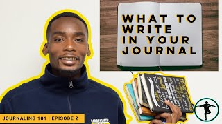 What to Write in Your Journal | Journaling 101 Ep. 2  By The Holistic Motivator