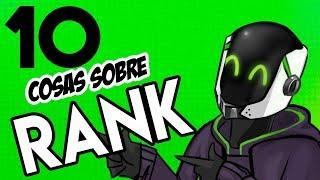 10 Cosas Que No Sabías Sobre RANK thumbnail