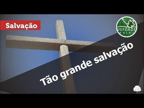 0647 - Tão grande salvação