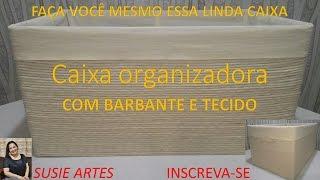 CAIXA ORGANIZADORA COM BARBANTE E TECIDO