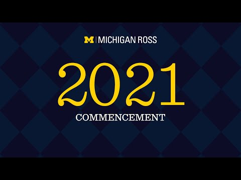 2021 Michigan Ross Commencement