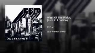 West Of The Fields (Live In London)