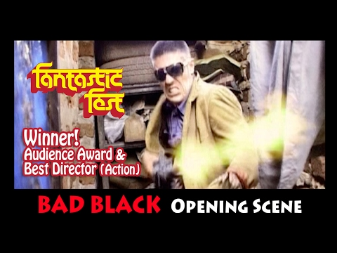 COOMING SOON: Bad Black (Opening Scene)