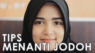 Tips Menanti Jodoh dari Aghnia - Video Inspirasi