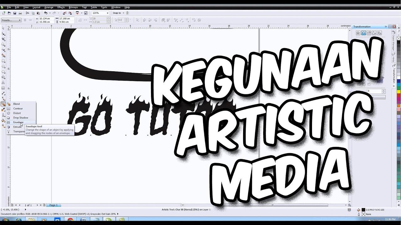 Tutorial Coreldraw Kegunaan Dari Artistic Media Di Coreldraw Bahasa Indonesia Youtube