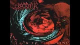 Vader - Black To The Blind (original version + lyrics!)