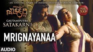 Mrignayanaa Full Song Audio || Gautamiputra Satakarni || Nandamuri Balakrishna,  …