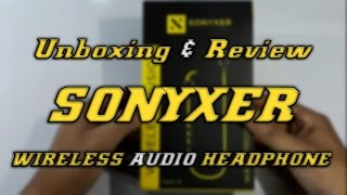 Unboxing and Review SONYXER WIRELESS AUDIO HEADPHOINE Bluetooth Headset under 1500 -RS