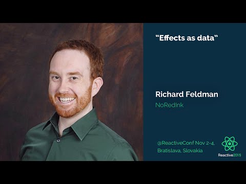 Effects as Data | Richard Feldman | Reactive 2015