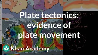 Plate tectonics: Evidence of plate movement | Cosmology & Astronomy | Khan Academy