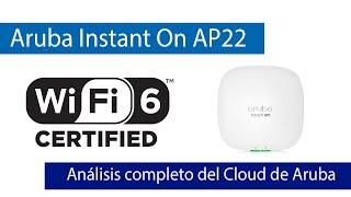 Aruba Instant On AP22: Review del Cloud con este AP WiFi 6