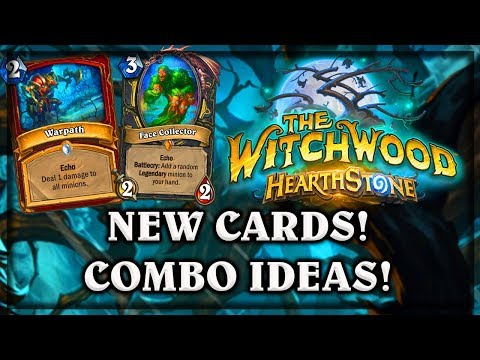 The Witchwood Face Collector and Warpath 1st Look Review Hearthstone