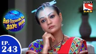 Badi Door Se Aaye Hain - बड़ी दूर से आये है - Episode 243 - 14th May 2015
