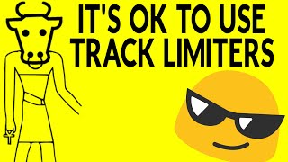 It's OK To Use Individual Track Limiters On Your Tracks