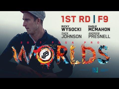 2017 PDGA Pro Worlds | Round 1, Front 9 | Wysocki, McMahon, Johnson, Presnell