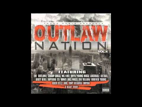 Outlaw Nation Vol.4 ( On My Own ) Young Noble / Tony Atlanta / Rip The General / Mass Tha Villian
