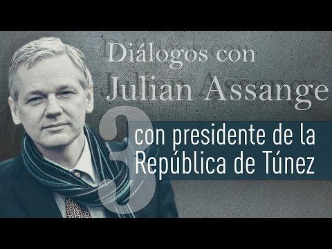 Entrevista al nuevo presidente de la República de Túnez - Diálogos con Julian Assange (E3)