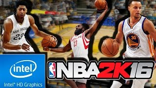 NBA 2K16 | LOW END PC | INTEL HD 4000 | 4 GB RAM | i3 |