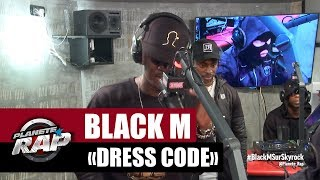 "Black M ""Dress Code"" Feat. Kalash Criminel #PlanèteRap"