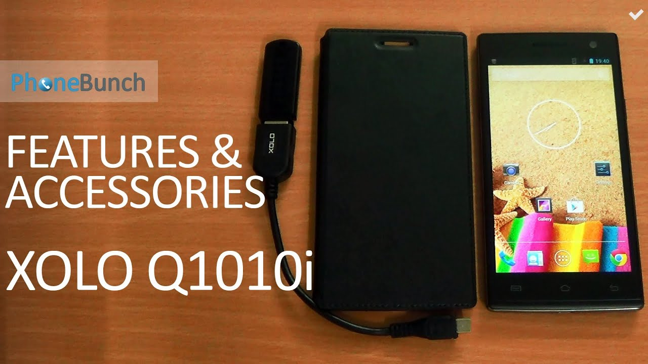 free shipping 7bbef c101e XOLO Q1010i Features and Accessories